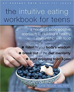 Intuitive Eating for Teens